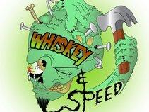 Whiskey & Speed