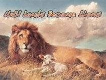 Until Lambs Become Lions
