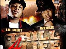 Lil Phat & Webbie - Trill 4 Life