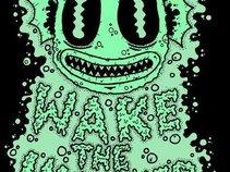 Wake The Machines