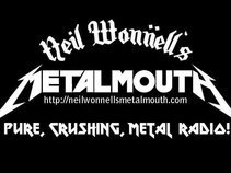 Neil Wonnell's Metalmouth
