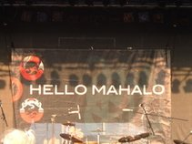 Hello Mahalo