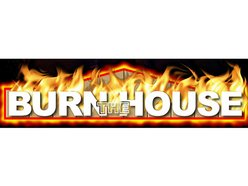 Image for Burn the House