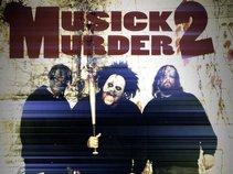 Musick 2 Murder 2