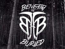 Beneath the Buried