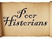 Poor Historians
