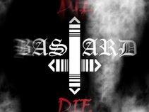 Die Bastard Die