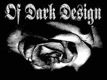Of Dark Design