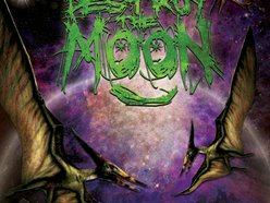 Destroy The Moon