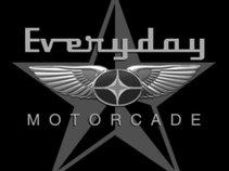 Everyday Motorcade