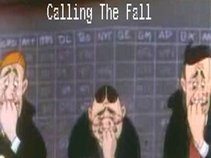 Calling The Fall