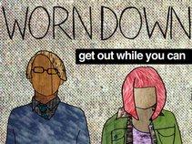 Worn Down