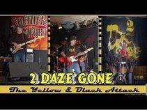2 Daze Gone