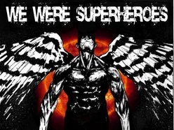 Image for We Were Superheroes