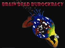 Brain Dead Burockracy