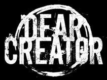 Dear Creator