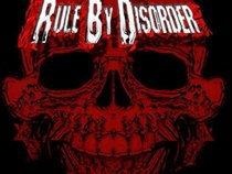 Rule By Disorder