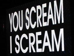 You Scream I Scream