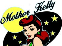 Mother Kelly