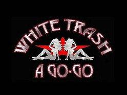 Image for White Trash A Go-Go