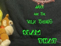 Maxx and The Wild Things