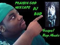 """The Prince Of Gospel Rap"" DJ BUD"