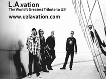 U2 Tribute Band L.A.vation - The World's Greatest Tribute to U2
