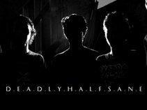 Deadly Halfsane