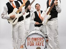Flowers For Faye