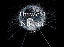 Thrwd4Nuthin