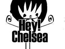 Hey! Chelsea