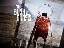Image for The Bush of Ghosts