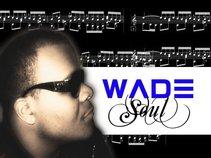 WADE SOUL