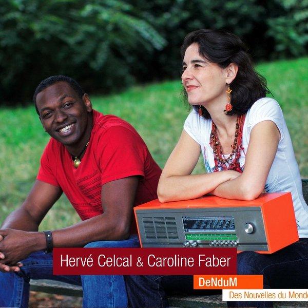 """Résultat de recherche d'images pour """"herve celcal et caroline faber dendum cd"""""""