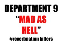 Department 9 (Mad As Hell)
