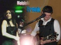 Frank & Melsinki