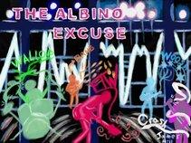 The Albino Excuse