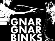 Gnar Gnar Binks