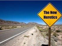 The New Heretics