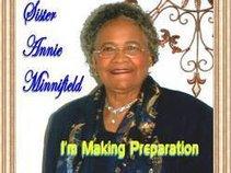 Sister Annie Minnifield I'm Making Preparation