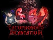Cacophonous Incantation (C.I.)