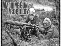Machine Gun Prophecy