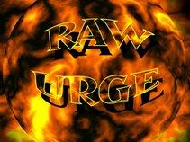 Raw Urge