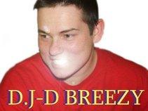 D.J-D Breezy