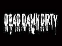 Dead Damn Dirty