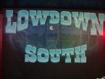 LOWDOWN SOUTH