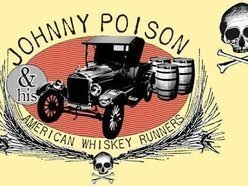 Image for Johnny Poison and His American Whiskey Runners
