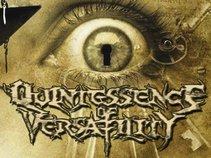 Quintessence of Versatility