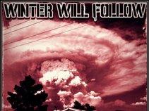 Winter Will Follow