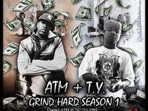 Grind Hard Season (ATM & T.Y)